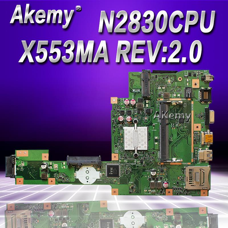 Akemy X553MA MAIN_BD._0M/N2830/2840U For ASUS A553M X503M F503M X553MA X503M X553M F553M F553MA Laptop Motherboard 100% Tested