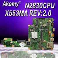 Akemy X553MA MAIN_BD._0M/N2830/2840U Pour ASUS A553M X503M F503M X553MA X503M X553M F553M F553MA ordinateur portable carte mère 100% testé