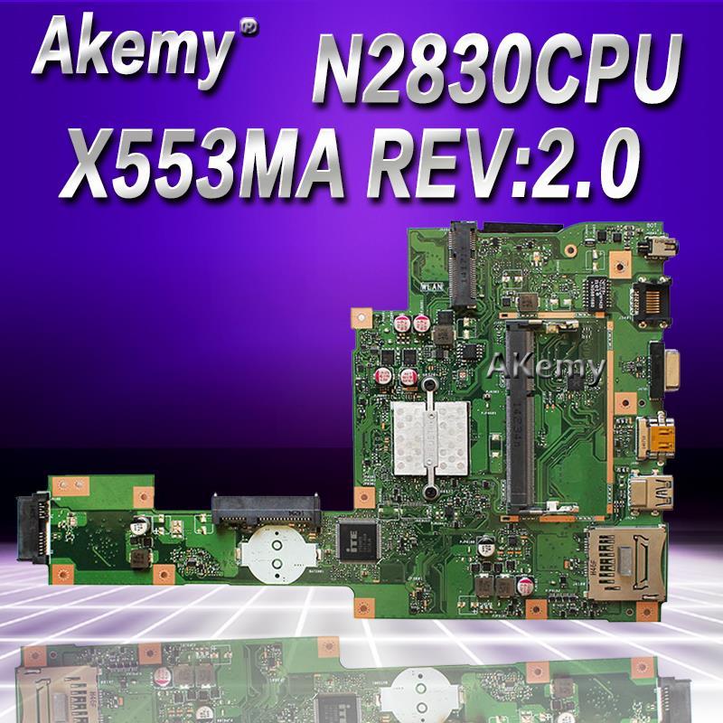 NEW Akemy X553MA MAIN_BD._0M/N2830/2840U For ASUS A553M X503M F503M X553MA X503M X553M F553M F553MA Laptop Motherboard 100% Test