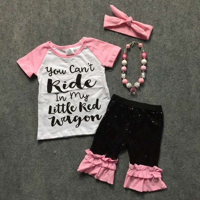 Baby girls casual outfits girls short sleeve girls boutique clothing kid you can't kide in my little wagon sets with accessories