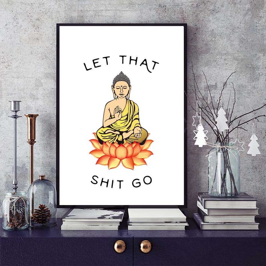 Let That Shit Go Canvas Paintings Wall Art Prints Pictures Abstract Buddha Statue Poster Home Decor For Living Room