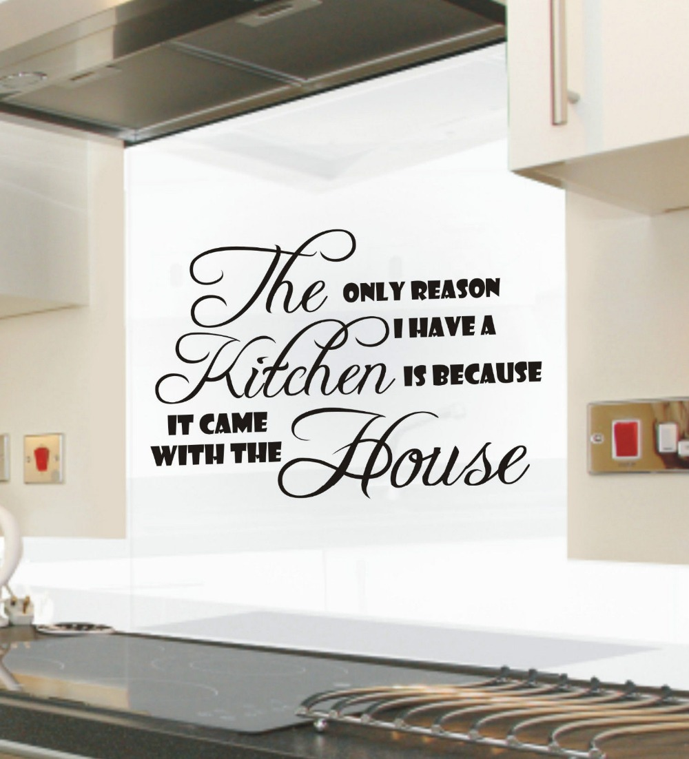 The only reason i have a Kitchen funny kitchen wall sticker quote ...