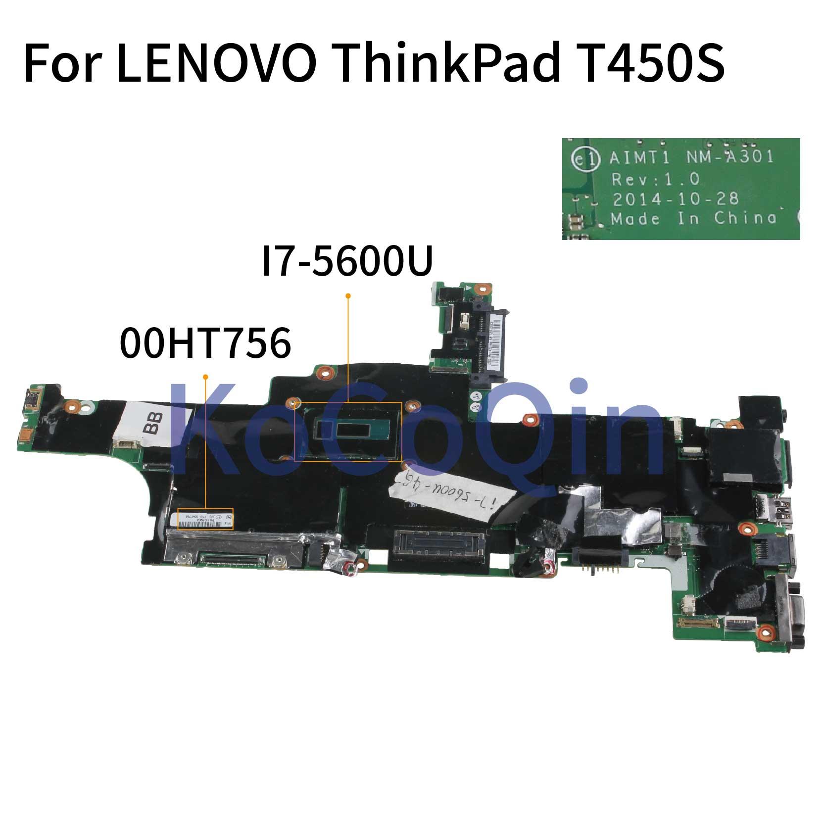 LENOVO ThinkPad T450s MotherBoard i7-5600u FRU 00HT756 NM-A301