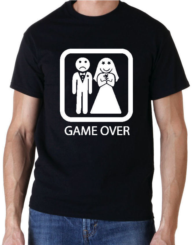 GAME OVER DROLE ENTERREMENT DE VIE DE GARCON DO T SHIRT GRANDE NOM DOS Men T Shirt Print Cotton Short Sleeve T-shirt