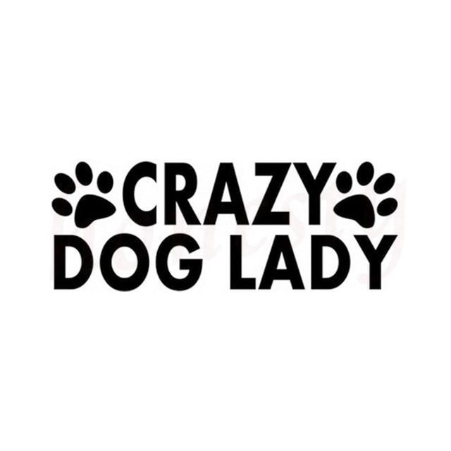 Crazy dog lady letters car sticker wall home glass window door laptop auto truck bumper van