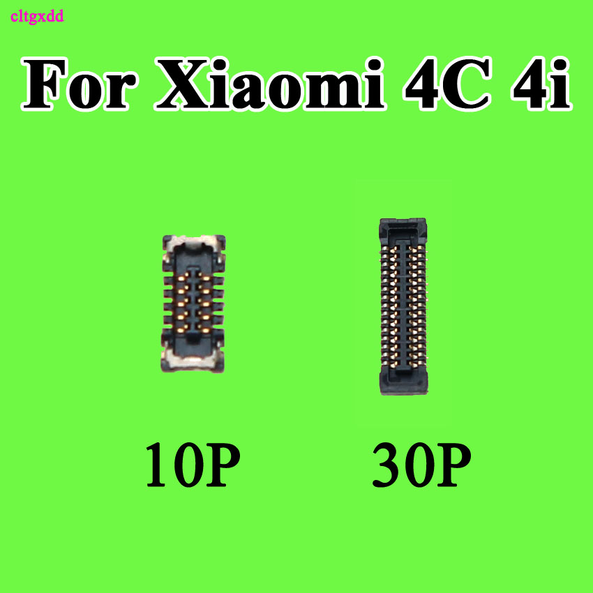 Cltgxdd 2PCS FPC FFC Connector Port Plug For LCD Display/touching On Mainboard For Xiaomi Mi 4C / Mi 4I 10Pin 30 PIN Replacement