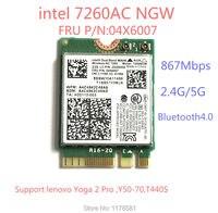 Brand new for Intel 7260NGW 7260ac 7260 ac 2.4/5G BT4.0 FRU 04X6007 For Thinkpad X250 x240 x240s x230s t440 w540 t540 Yoga y50