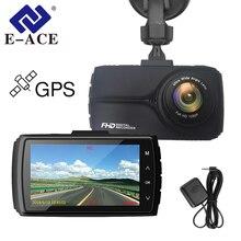 E-ACE автомобиля DVR, gps трекер камера Full HD 1080 P Мини Ночное видение видео регистраторы 170 градусов ADAS LDWS Dashcam Авто Регистратор
