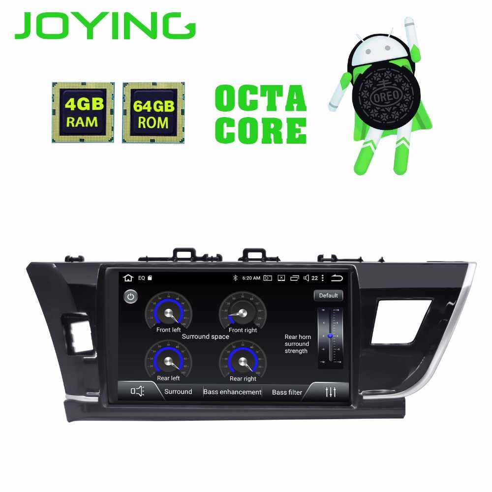 JOYING Android 8.1 Car GPS Radio Player for Toyota Corolla 2014 2015 2016 with IPS Octa Core 4+64GB Auto Stereo Multimedia WIFI