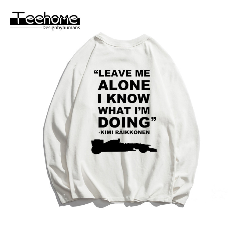 Men's Leave Me Alone I Know What I'M Doing Print Long Sleeve Autumn Men and Women Full Sleeve Harajuku T Shirt Winter Streetwear