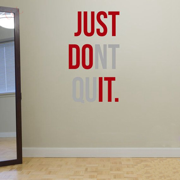 """JUST DONT QUIT"" Gym Workout Motivation Quote Words Vinyl Wall Art Sticker Wallpaper Mural Home Decoration JUST DO IT 3  ""JUST DONT QUIT"" Gym Workout Motivation Quote Words Vinyl Wall Art Sticker Wallpaper Mural Home Decoration JUST DO IT HTB1iApiLpXXXXbgXpXXq6xXFXXXP"