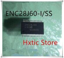 10Pcs ENC28J60/SS ENC28J60 ENC28J60-I/SS SSOP28