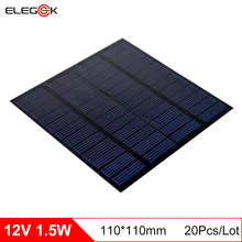 ELEGEEK 20Pcs/Lot Polycrystalline 1.5W 12V Solar Panel 125mAh PET+EVA Solar Panel Cell for Test and Education 110*110mm