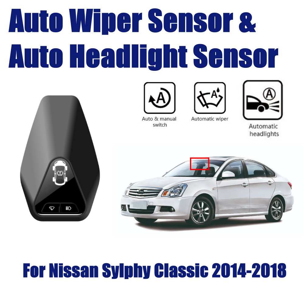 For Nissan Sylphy classic 2014 2019 Car Automatic Rain Wiper Sensors Headlight Sensor Smart Auto Driving Assistant System in Switch Control Signal Sensor from Automobiles Motorcycles