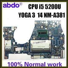Abdo BTUU1 NM-A381 motherboard para Lenovo YOGA 3 14 YOGA3 14 notebook motherboard CPU i5 5200U DDR3 100% trabalho de teste