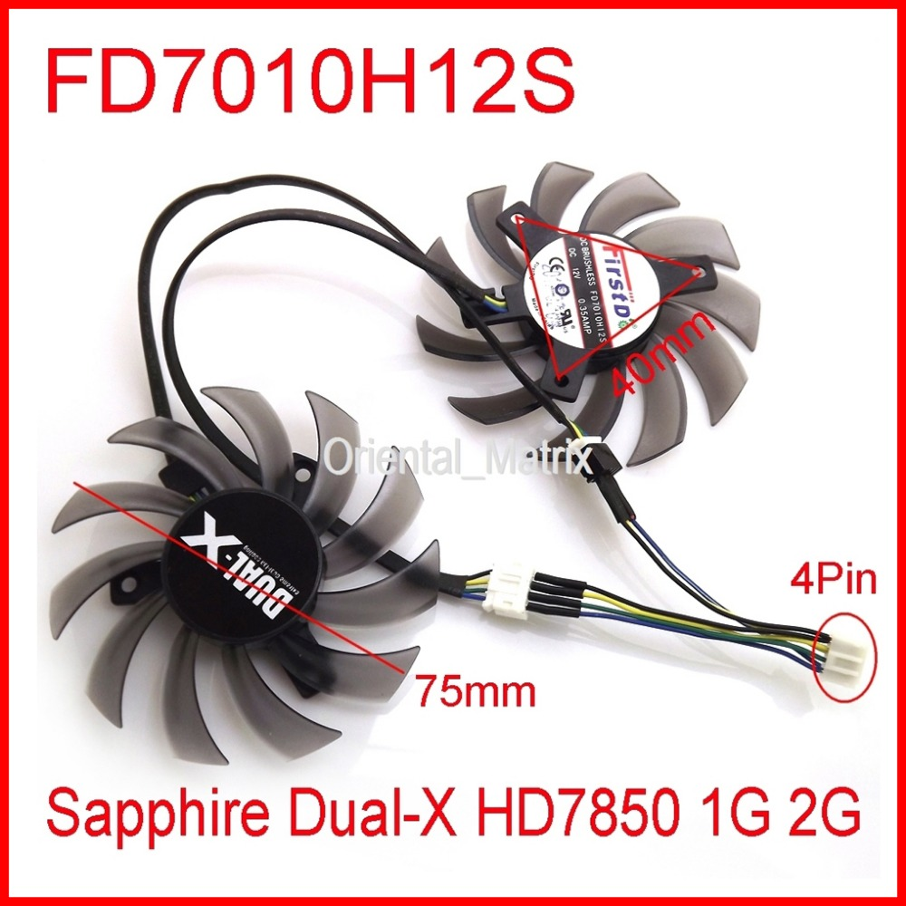 Free Shipping 2pcs/lot FD7010H12S DC 12V 0.35A 75mm For Sapphire Dual-X HD7850 1G 2G Graphics Card Fan 4Pin Cooling Fan free shipping 2pcs lot pld08010s12hh dc 12v 0 35a 75mm dual fans replacement video card fan msi twin frozr iii 4pin