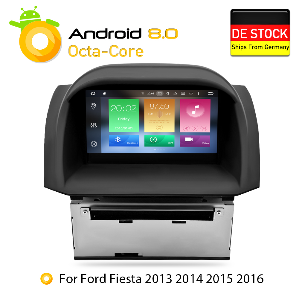 4g Android 8.0 Voiture DVD Stéréo Pour Ford Fiesta 2013 2014 2015 2016 Auto Radio GPS Navigation Audio Vidéo multimédia headunit