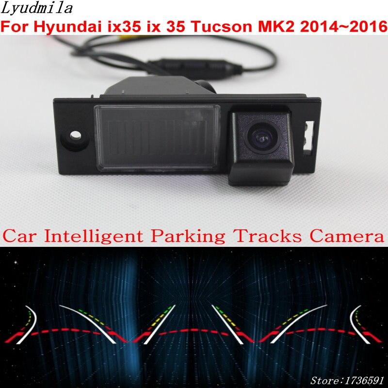 Lyudmila Car Intelligent Parking Tracks Camera FOR Hyundai ix35 ix 35 Tucson MK2 2014~2016 Car Back up Reverse Rear View Camera lyudmila car intelligent parking tracks camera for hyundai creta ix25 2014 2017 hd back up reverse car rear view camera
