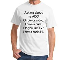 Summer Sleeves Fashiont  O-Neck Short Sleeve Ask Me About My Add Or Dog Adhd Cute Holiday Unisex Premium Mens Tee Shirts