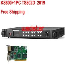 KS600 + 1PC TS802D 2019 LED 비디오 프로세서 1920*1200 1920*1080 1024*768 DVI/VGA/HDMI/CVBS LED 비디오 벽 컨트롤러 무료 배송