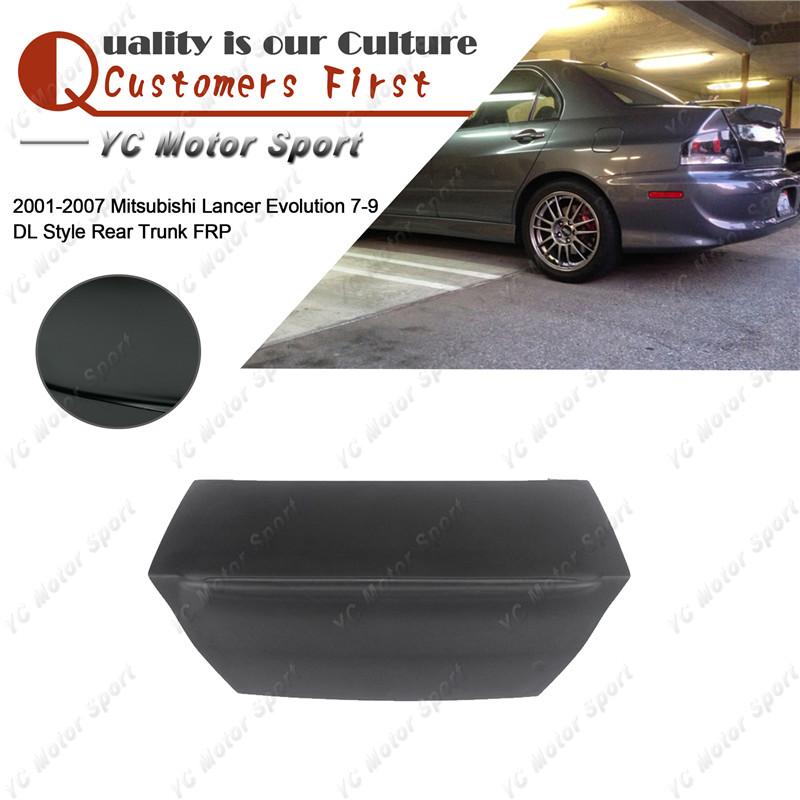 Car Accessories FRP Fiber Glass DL Style Rear Trunk Fit For 2001-2007 Evolution 7-9 EVO 7 8 9 Rear Boot Lid Tailgate