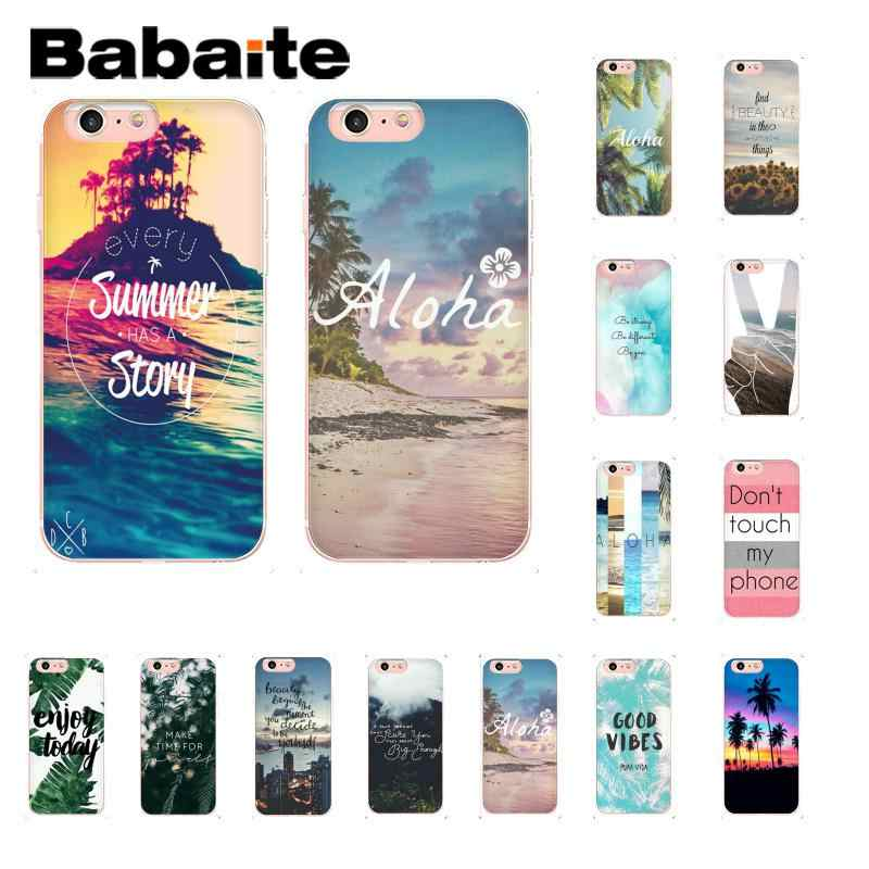 Babaite Aloha Musim Panas Pantai Coque Shell Ponsel Case untuk iPhone 8 7 6 6S Plus X XS Max 5 5S SE XR 10 Cover