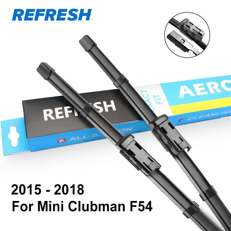 REFRESH Щетки стеклоочистителя для Mini Clubman Fit Bayonet Arms / Hook Arms / Push Button Arms Модельный год С 2007 по год - Цвет: 2015 - 2018 ( F54 )