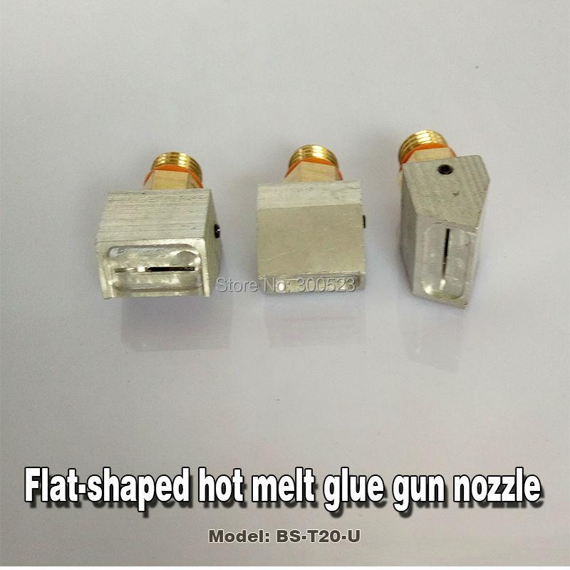 Special flat-shaped hot melt glue gun nozzle, BS-T20-U, Pallet Nozzle, 1pcs / lot butter wouldn t melt