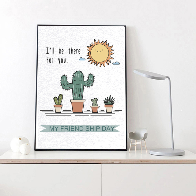 Cute Cactus Nursery Wall Picture Quote For Friendship I Will
