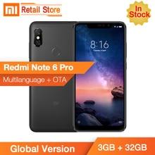 Stokta Küresel Sürüm Xiaomi Redmi Not 6 Pro 3 GB 32 GB Snapdragon 636 Octa Çekirdek 6.26