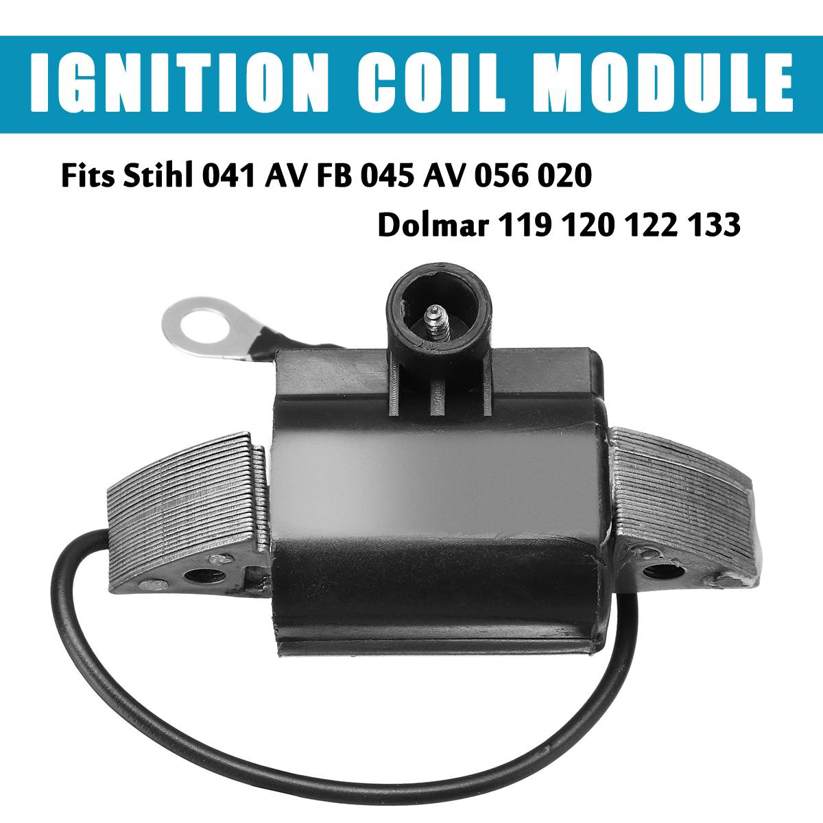 1Pcs Ignition Coil Module Fit For Stihl 041 AV FB 045 AV 056 020 Dolmar 119 120 122 133 Replacement Accessories