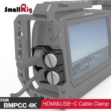 SmallRig DSLR Камера Rig HDMI и USB-C кабельный зажим для bmpcc камера 4k 2246