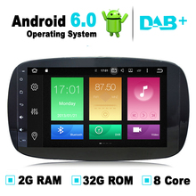 9 inch 8 Core 2G RAM Android 6.0 Car GPS Navigation System Stereo Media Auto Radio for Mercedes Benz Smart Fortwo 2016 DAB+ RDS
