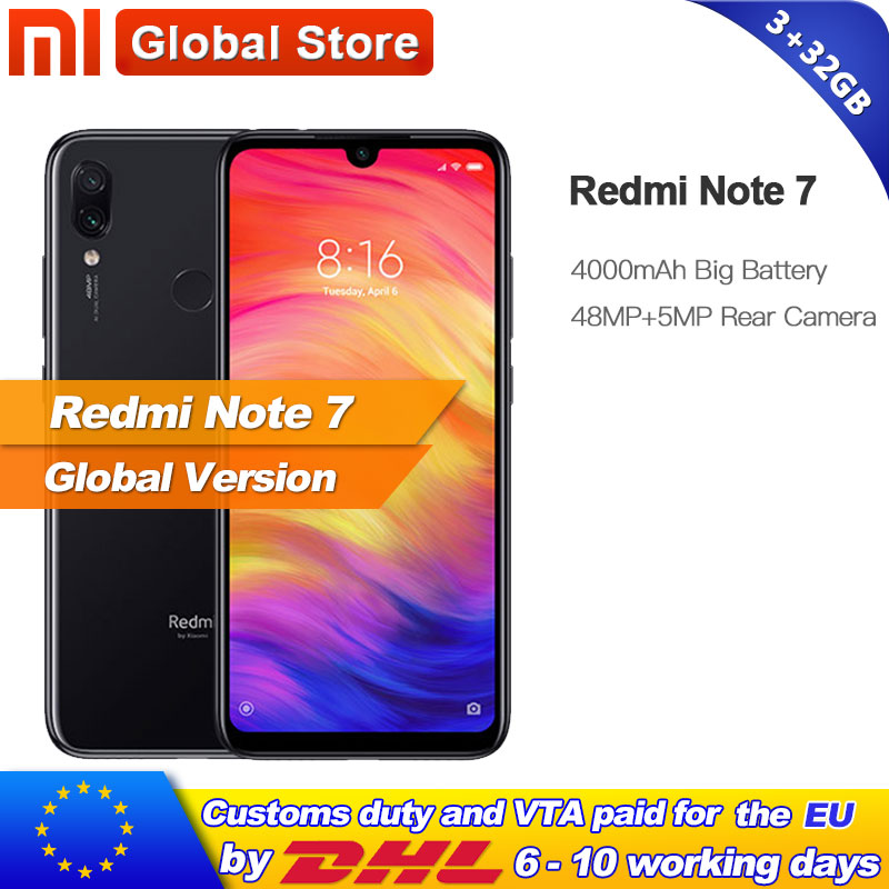 Global Version Xiaomi Redmi Note 7 32GB 3GB Mobilephone Snapdragon 660 Octa Core 4000mAh 6 3