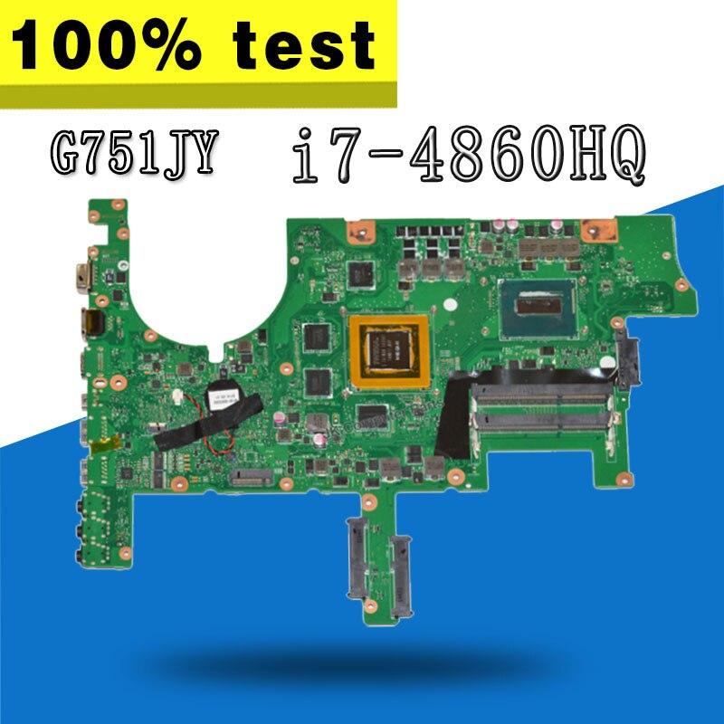 G751JY Carte Mère GTX980-4GB I7-4860HQ Pour ASUS G751JT G751JL G751J G751 mère D'ordinateur Portable G751JY Carte Mère G751JY Carte Mère