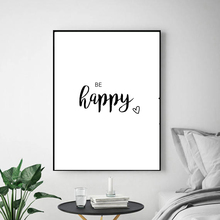 Fashion be happy poster Quote Canvas art Painting Poster Wall Decor Pictures For Living Room home decoration SL180618