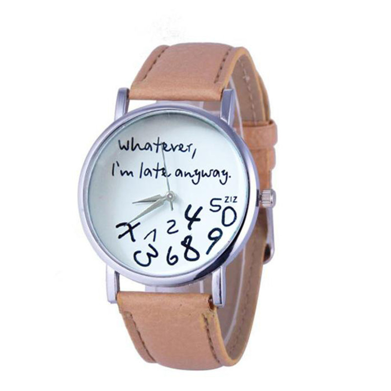 Women Leather Watch Whatever I Am Late Anyway Wristwatch Clock Gift Womens Watches Luxury Reloj Relogio Femenino Dropshipping *A