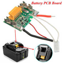 BL1840 BL1830 BL1815 LXT400 Lithium Battery PCB Chip Board Protection Board For Makita 18V 3.0Ah Power Tool Battety