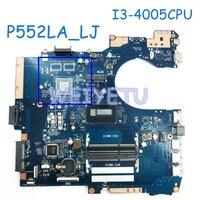 P552LA_LJ GM MB_0M I3 4005CPU laptop motherboard for ASUS P552 P552L P552LA P552LJ laptop Motherboard 90NX0050 R02400