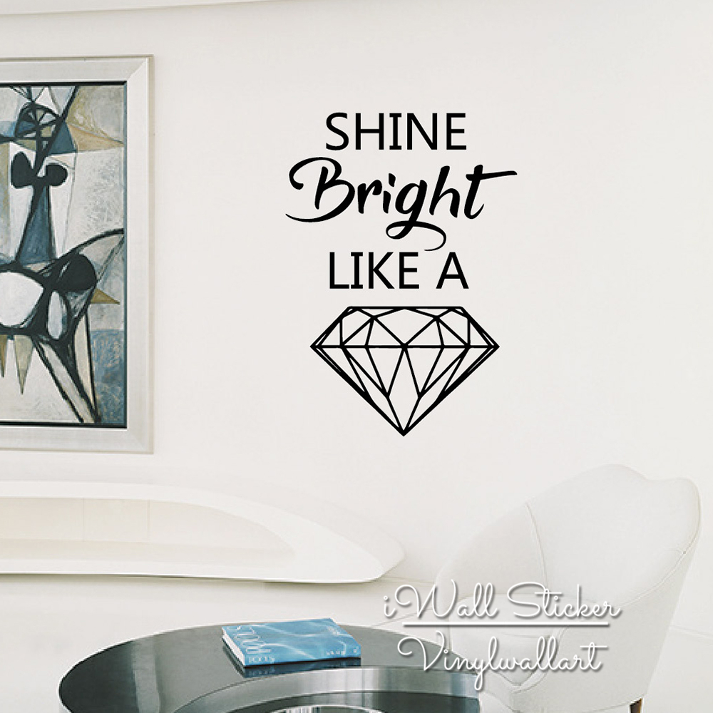 Diamond Quotes Diamond Quote Wall Sticker Shine Bright Like A Diamond Wall Decal
