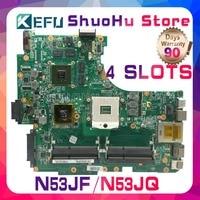 KEFU For ASUS N53JF N53JQ N53J N53JG 4RAM HM55 SLOTS laptop motherboard tested 100% work original mainboard