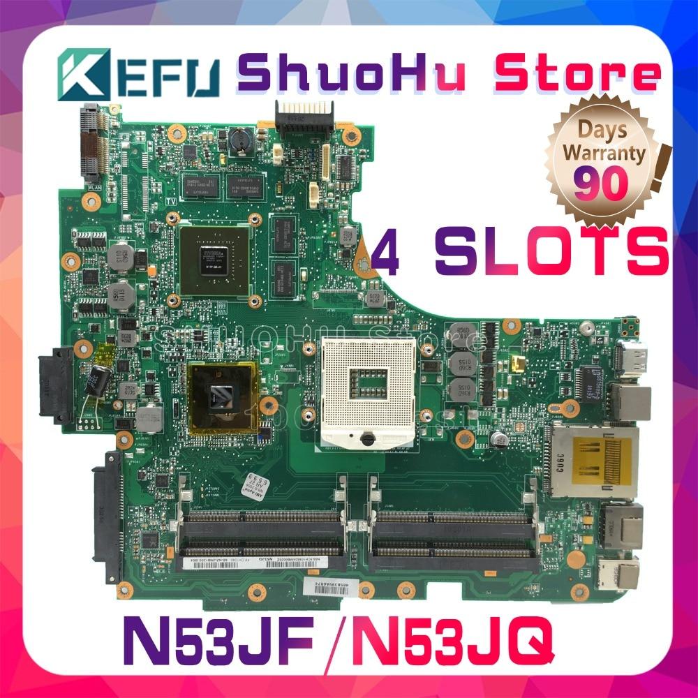 KEFU Pour ASUS N53JF N53JQ N53J N53JG 4RAM HM55 SLOTS mère d'ordinateur portable testé 100% travail carte mère d'origine