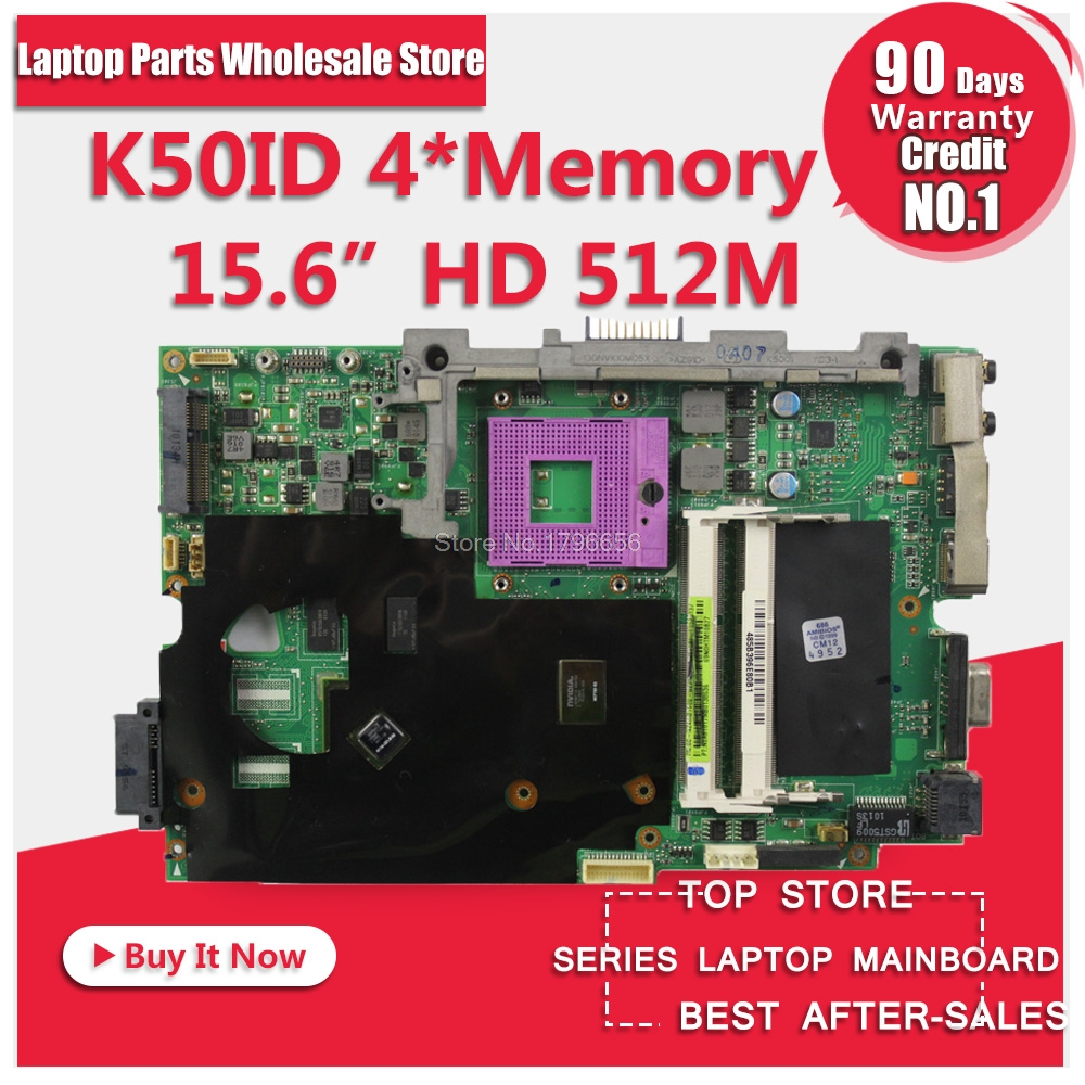 K50IE 512M 4 Memory K50I K50IE X5DI K50ID K40ID board laptop motherboard mainboard For the 15.6-inch screen notebook tested k50id 1gb 8 memory motherboard for asus x5di k50ie k50i k50id laptop mainboard rev 3 2 ddr3 100