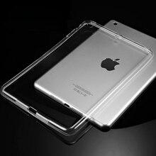 Funda de silicona Para el ipad de Aire 2 Aire 1 Caso Claro Transparente Para iPad 2 3 Para el ipad 4 Mini Mini 4 TPU Suave de La Contraportada de la Tableta caso