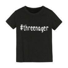 threenager Letters Print Kids tshirt Boy Girl shirt Children Toddler Clothes Funny Top Tees Z
