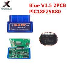 Obdii elm327 pic18f25k80 bluetooth v1.5 scanner automático elm 327 2pcb pic18f25k80 obdii scanner de diagnóstico ferragem 1.5