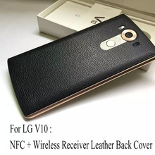 Original For LG V10 Genuine Leather NFC Chip Qi Wireless Charging Receiver Back Cover  Replacement Case Skin Shell For LG V10