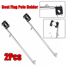 2PCS 350mm 14 Boat Flag Pole Flagpole Holder Marine Stainless Steel Bracket Reliable And Durable New Product
