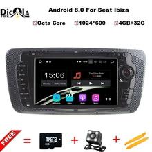 Octa core 2 DIN Android 8.0 автомобиль DVD GPS навигации Авторадио для сиденья IBIZA 2009 2010 2011 2012 2013 4 ГБ Оперативная память 32 ГБ Встроенная память бесплатная Географические карты