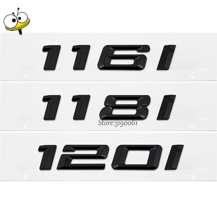 For BMW 1 Series 116 118 120 116i 118i 120i GT Auto Car Rear Sticker Plastic Number Letters Badge Emblem Decal Car Styling защитные аксессуары car pakistan bmw alpina